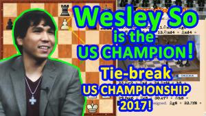 Wesley So is the US Champion 2017! The Tie-break! Playoff!'s Thumbnail