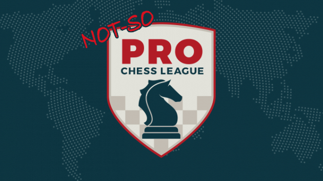 Join the Not-So PRO Chess League!