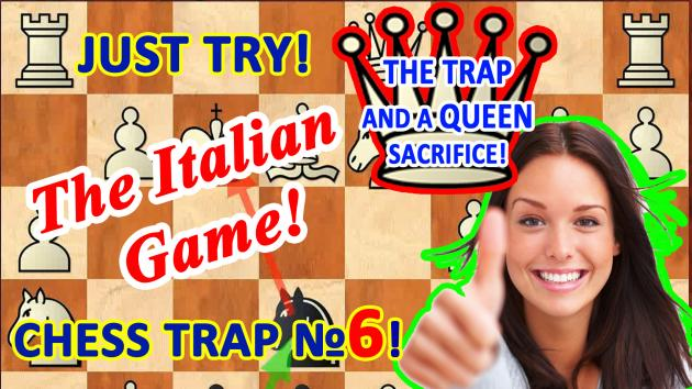 Chess trap for black and Queen's sacrifice in the opening Italian game!