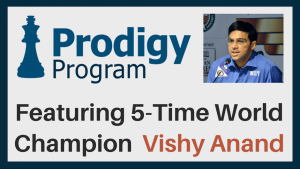Enroll in May 2017 Prodigy Program with Vishy Anand!'s Thumbnail