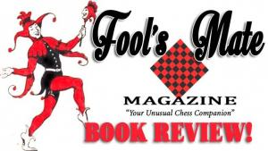 "Fool's Mate Magazine Book Review: ""Resign Yourself To Victory"" by Jan Gustafsson's Thumbnail"