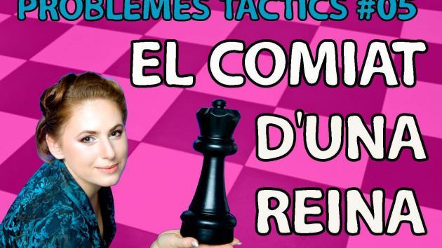 Escacs Problemes Tàctics #05 El comiat d'una reina: Judit Polgar