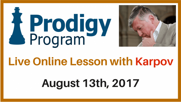 Live Lesson with Karpov in August Prodigy Program!