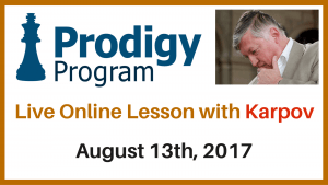 Augsut 2017 Prodigy Program with Karpov Detailed Announcement's Thumbnail