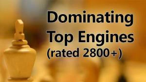 Dominating Chess Engines (2800+)'s Thumbnail