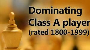 Dominating Class A Players (1800-1999)'s Thumbnail