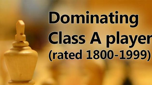 Dominating Class A Players (1800-1999)