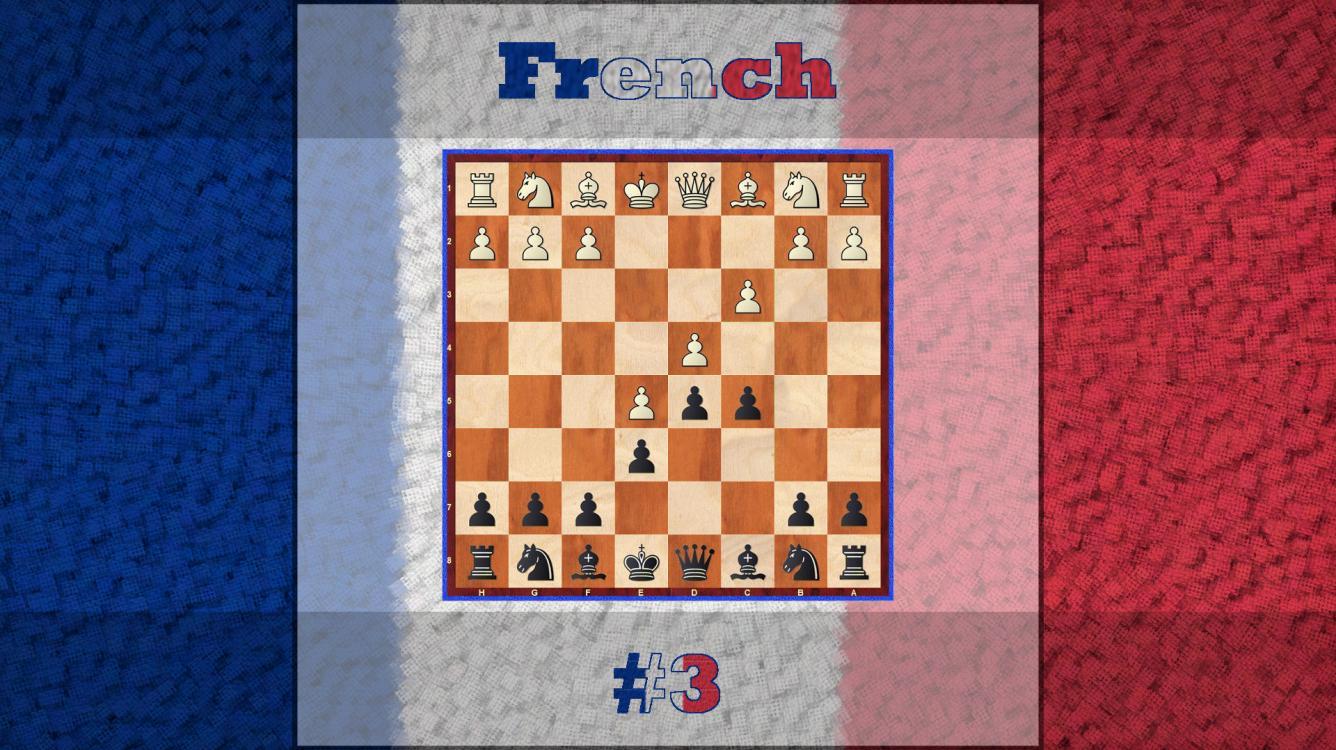 French Defence, Advance Variation - Black Repertoire 3#