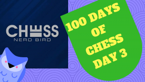#100DaysofChess - Day 3's Thumbnail