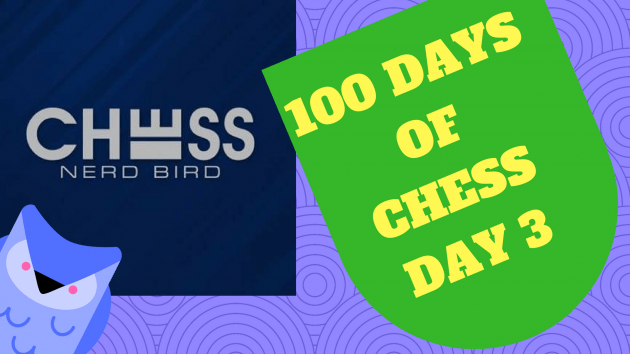 #100DaysofChess - Day 3