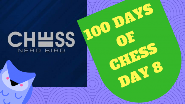 #100DaysofChess - Day 8