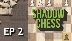ShadowChess Episode 2's Thumbnail
