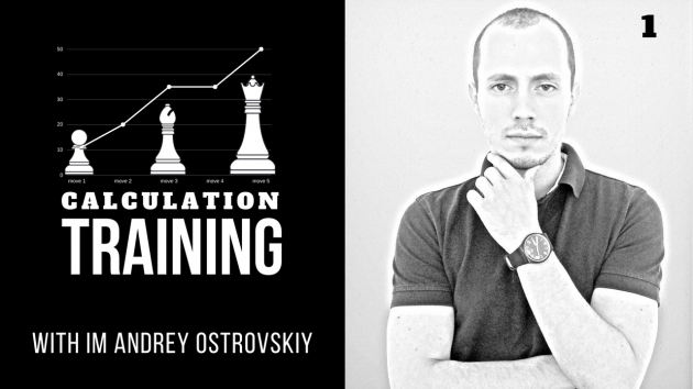 Learn from International Master! Real-time chess calculation training, episode 1