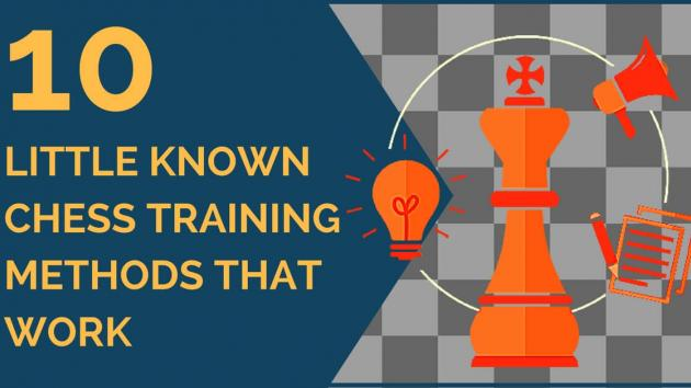 10 Little Known Chess Training Methods That Work