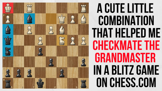 Nice checkmate in 4 moves against a Grandmaster!
