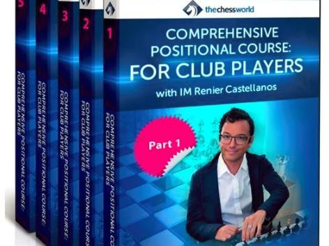 Review: IM Castellanos' Comprehensive Positional Course for Club Players