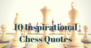 Top 10 Chess Quotes's Thumbnail