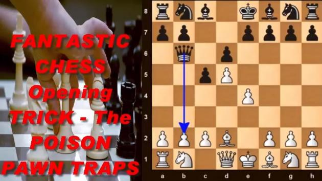 FANTASTIC CHESS Opening TRICK - The POISON PAWN TRAPS | Secret Strategy Ideas