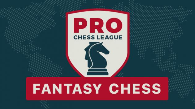 2018 PRO Chess League: Fantasy Chess