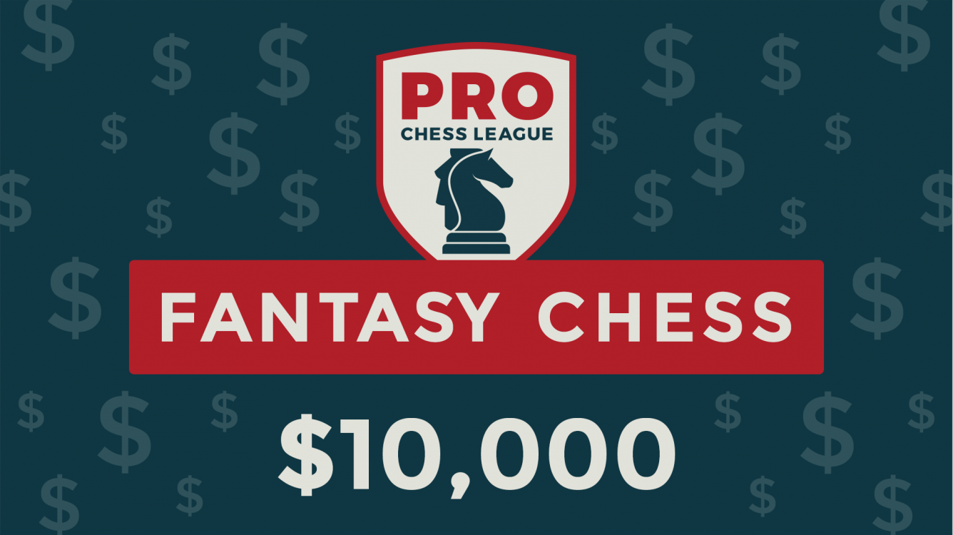 Play PRO Fantasy Chess For Chance At $10,000