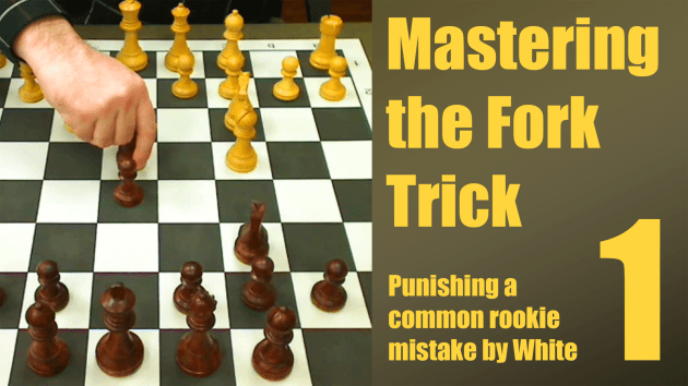 Mastering the Fork Trick - Lesson 1: Early Move Orders and a Common Rookie Mistake