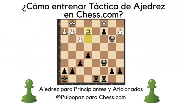 ¿Cómo entrenar táctica de ajedrez en Chess.com? #Ajedrez para principiantes y aficionados