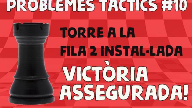 Escacs Problemes Tàctics #10 Torre a la fila 2 instal·lada...