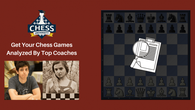 Check Out These Instructional Game Analysis By ChessUniversity.com Coaches!