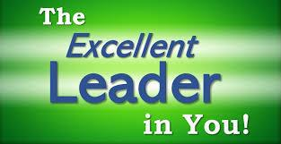 The Excellent Leader In You!