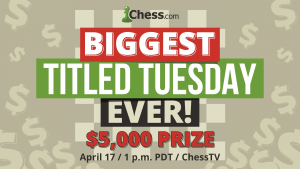 Join Us For The Biggest-Ever Titled Tuesday!