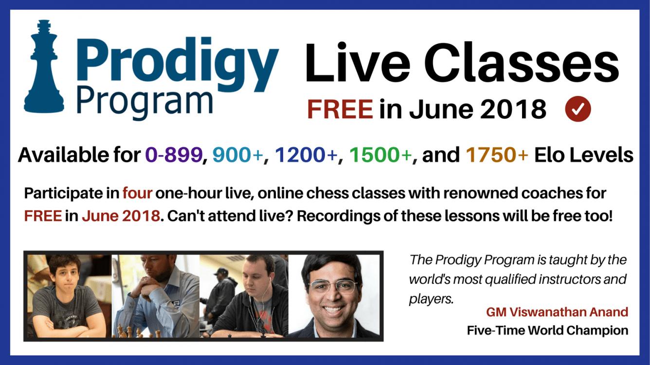 Prodigy Program Live Classes FREE in June 2018 - Chess com