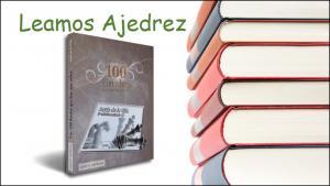 Leamos Ajedrez: 2. Los 100 finales que hay que saber de Jesús de la Villa