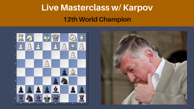 Online Chess Camp with GM Anatoly Karpov - Learn from 12th World Champion
