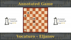 GM Vocaturo vs GM Eljanov - European Club Cup