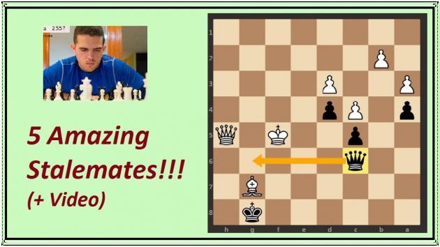 5 Amazing Stalemates (+ Video)