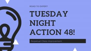 Recap of Tuesday Night Action 48 at Charlotte Chess Center and Scholastic Academy