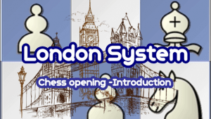 The London System - Introduction