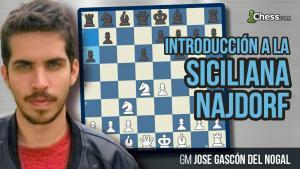 Introducción a la Siciliana Najdorf