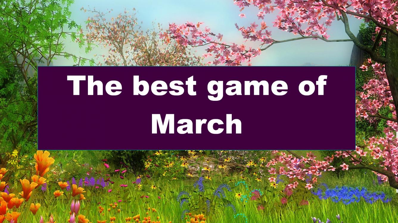 The best game of March