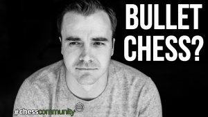 Our Bullet Chess Philosophy