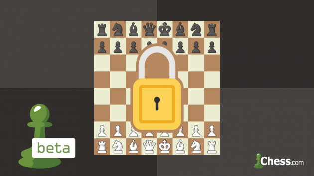 Unlocking Beta on Chess.com