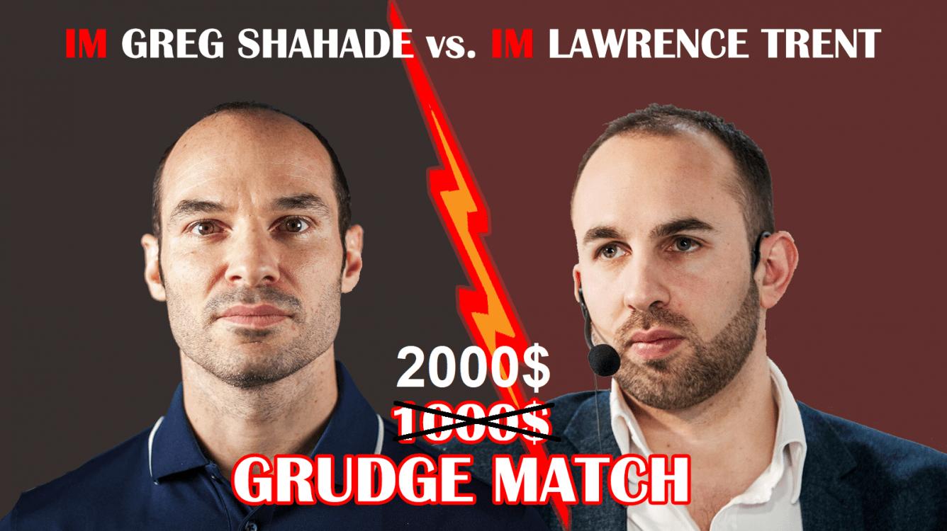 2000$ REMATCH || IM Greg Shahade vs IM Lawrence Trent