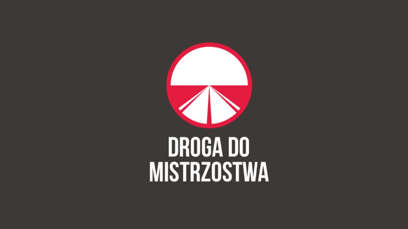 """""""Droga do Mistrzostwa"""" rusza od października!"""