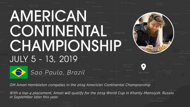 GM Aman Hambleton competing in Brazil!