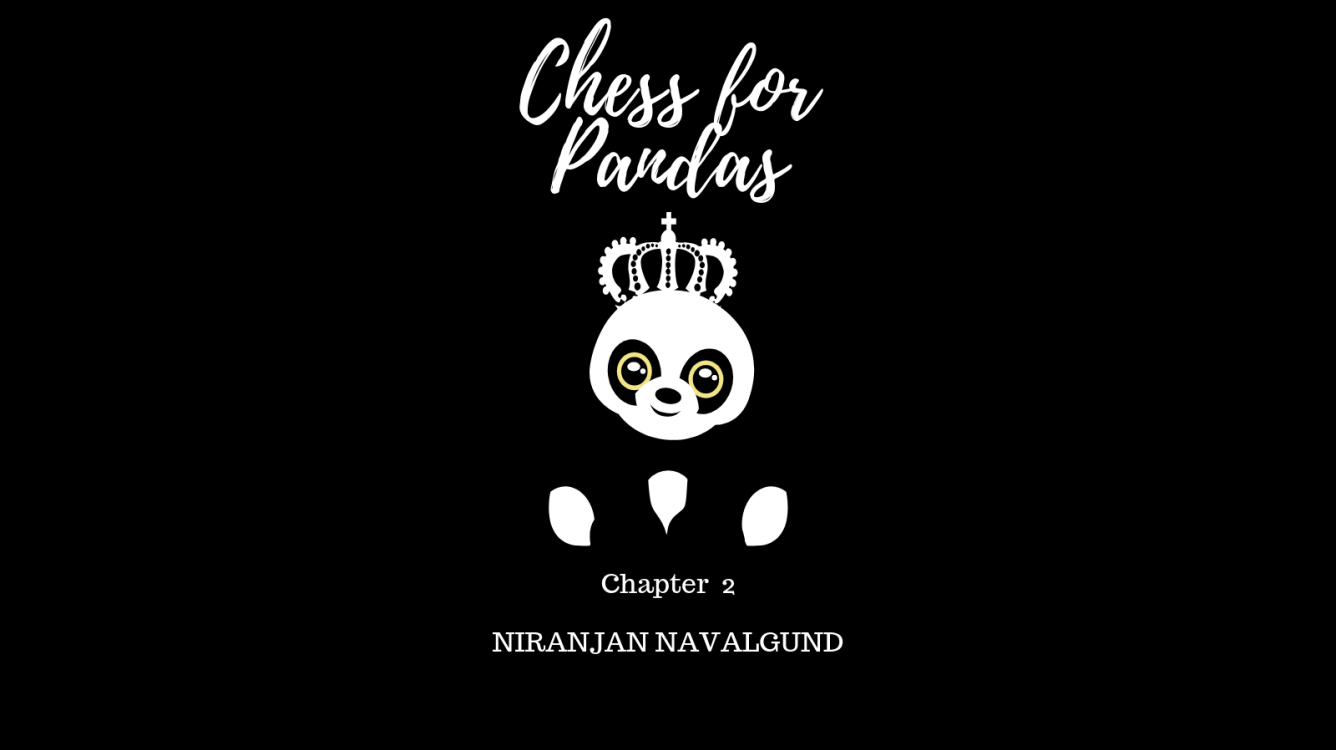 Chess For Pandas | Chapter 2 | Chess Fiction