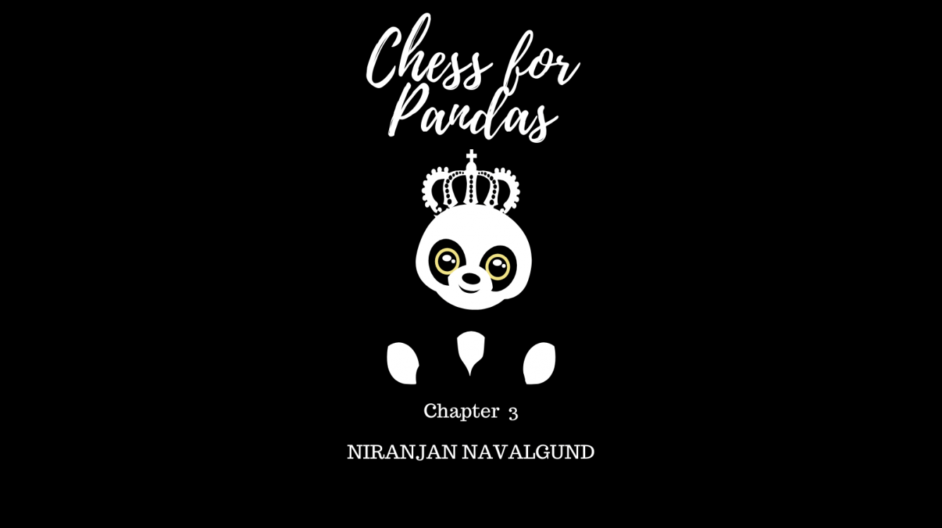 Chess For Pandas | Chapter 3 | Chess Fiction