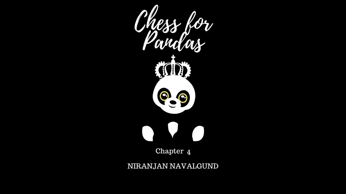 Chess For Pandas | Chapter 4 | Chess Fiction