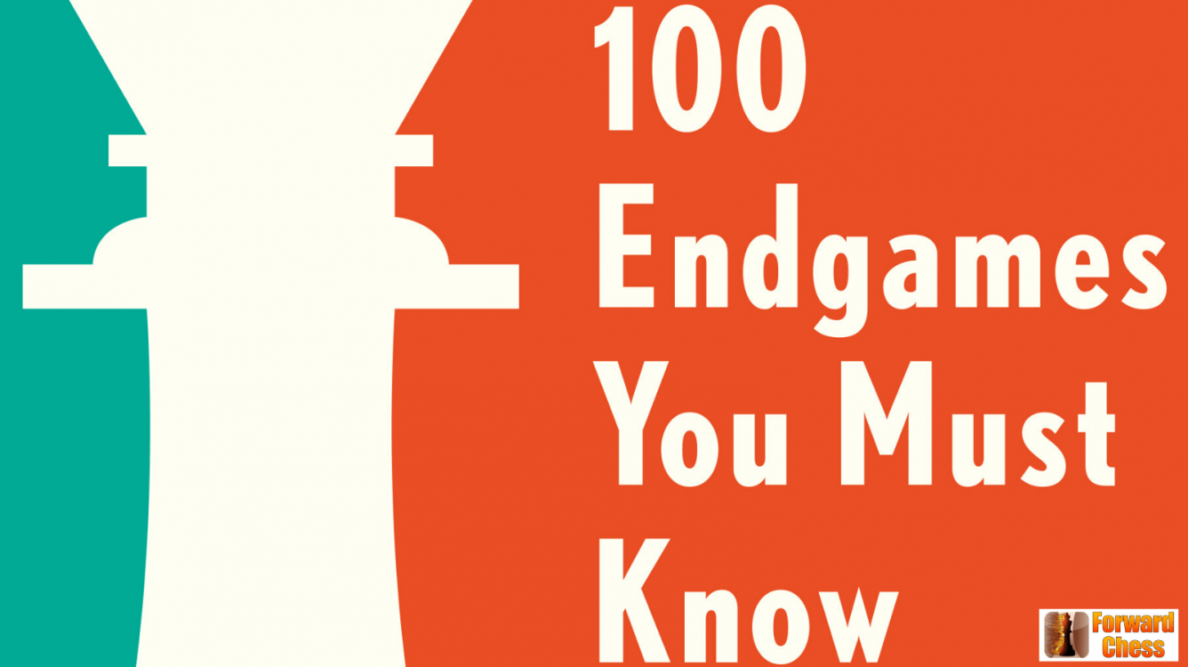 100 Endgames: Vital Lessons for Every Chess Player - Chess.com