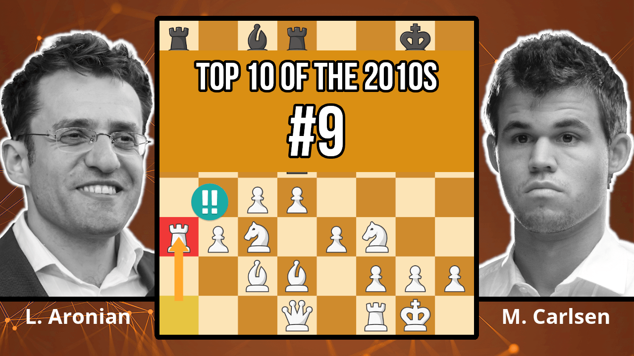 Magnus Carlsen's Most Spectacular Defeat - Top 10 of the 2010s - Aronian vs. Carlsen, 2017