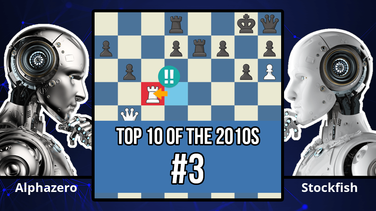 A New Kind Of Chess! - Top 10 of the 2010s - AlphaZero vs. Stockfish, 2017